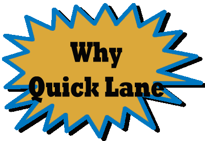 Why Quick Lane